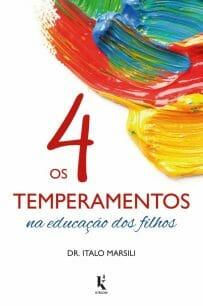 livro os quatro temperamentos na educação dos filhos